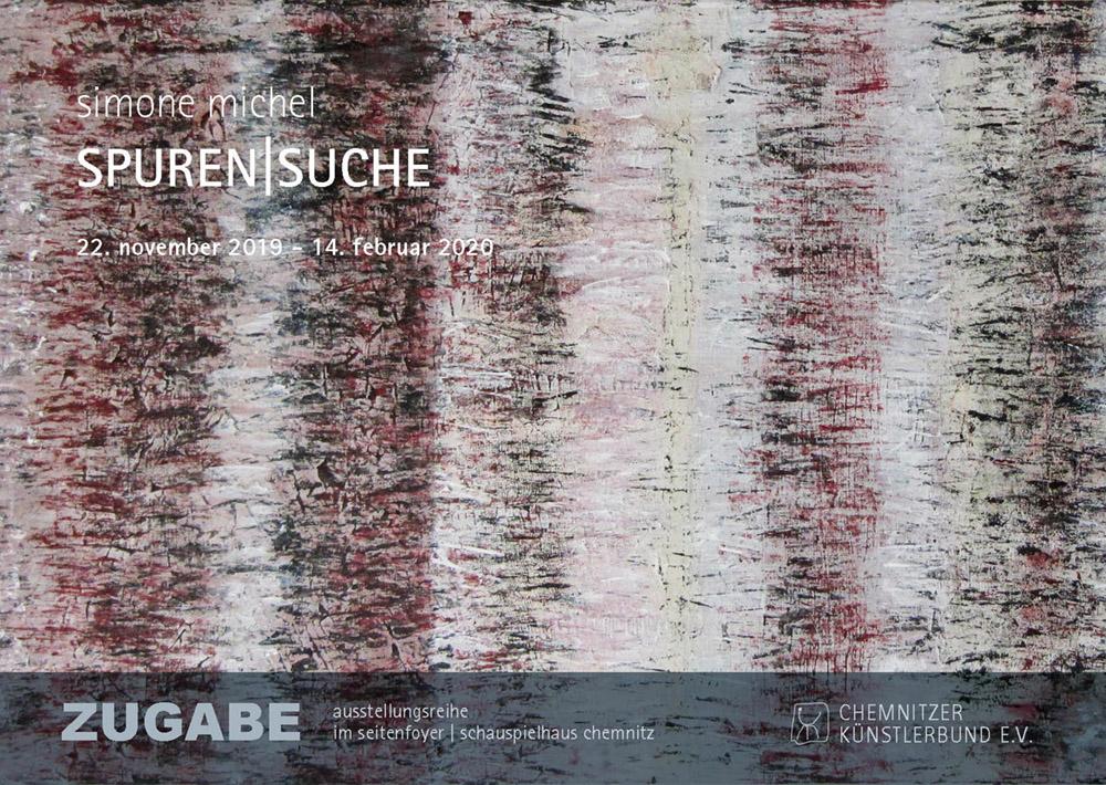 Simone Michel · SPUREN|SUCHE | ZUGABE im Schauspielhaus @ Chemnitzer Künstlerbund e.V. | Chemnitz | Sachsen | Deutschland