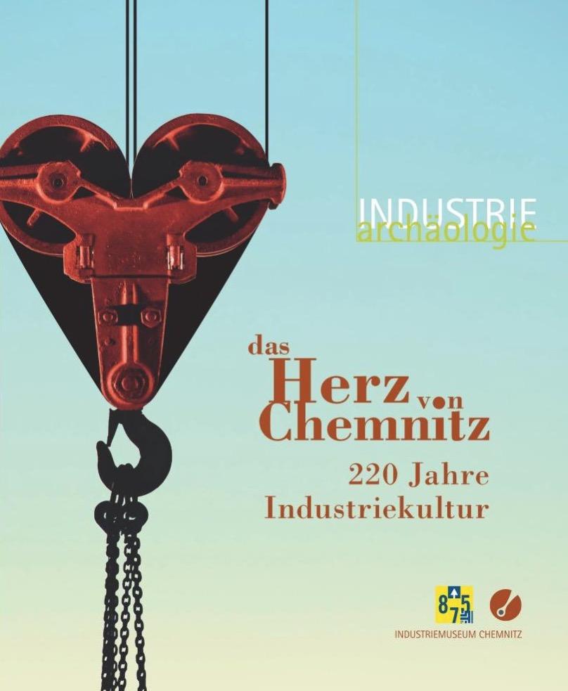 DAS HERZ VON CHEMNITZ @ Sächsisches Industriemuseum Chemnitz | Chemnitz | Sachsen | Deutschland