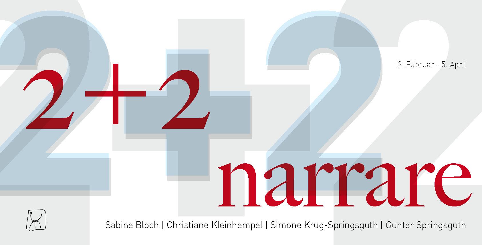 2+2 | narrare @ Chemnitzer Künstlerbund e.V. | Chemnitz | Sachsen | Deutschland