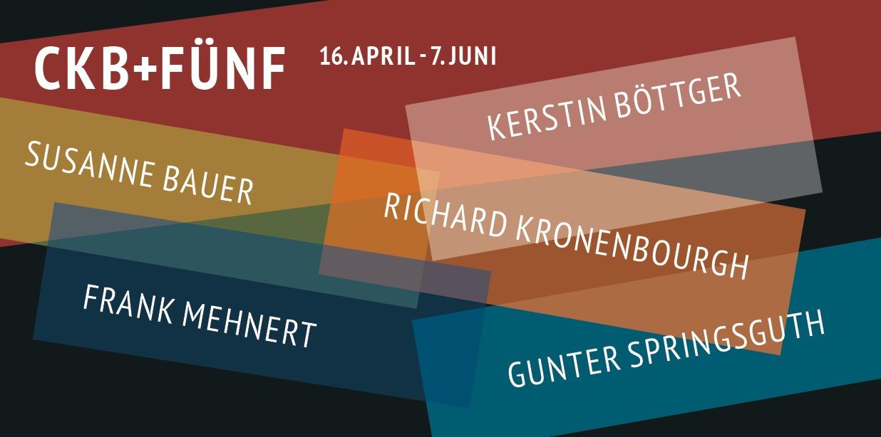 NEUAUFNAHMEN CKB+FÜNF @ Chemnitzer Künstlerbund e.V. | Chemnitz | Sachsen | Deutschland